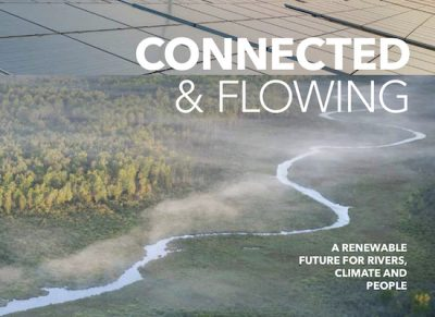Text: Connected and Flowing - A renewable future for rivers, climate and people
