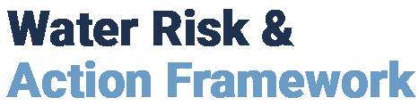 Water Risk & Action Framework
